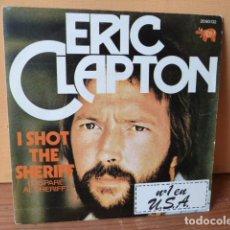 Discos de vinilo: ERIC CLAPTON -I SHOT THE SHERIFF-SINGLE IMPECABLE. Lote 75706179