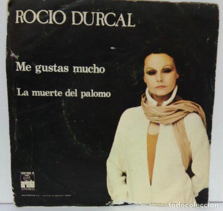 ROCIO DURCAL - ME GUSTAS MUCHO - 1979 - ARIOLA (Música - Discos - Singles Vinilo - Solistas Españoles de los 70 a la actualidad)