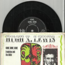 Discos de vinilo: HUGH X. LEWIS ‎SINGLE GONE, GONE, GONE / EVOLUTION AND THE BIBLE.HOLANDA. Lote 75753639