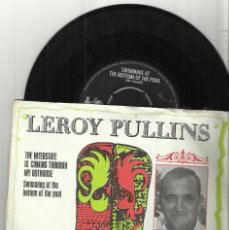 Discos de vinilo: LEROY PULLINS ‎SG THE INTERSTATE IS COMING THROUGH MY OUTHOUSE / SWIMMING AT THE BOTTOM OF THE POOL. Lote 75754303