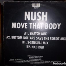 Discos de vinilo: DISCO DE VINILO.NUSH MOVE THAT BODY. Lote 75777415