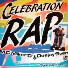 M.C. MIKER G AND DEEJAY SVEN- CELEBRATION RAP - MAXI-SINGLE SPAIN 1986