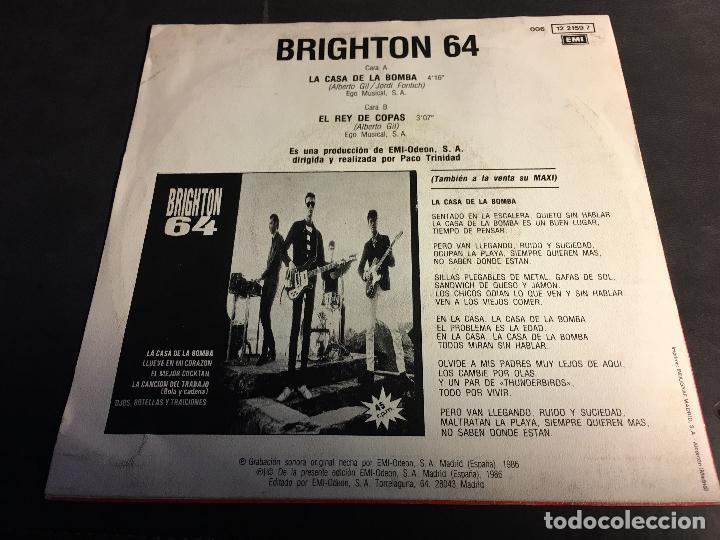 Discos de vinilo: BRIGHTON 64 (LA CASA DE LA BOMBA / EL REY DE COPAS) SINGLE ESPAÑA 1986 (EPI5) - Foto 3 - 75816547