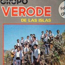 Discos de vinilo: FOLKLORE CANARIO GRUPO VERODE AÑO 1979 ! PRIMER DISCO DEL GRUPO ! .- MUY BUSCADO. Lote 75827339