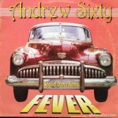 Discos de vinilo: ANDREW SIXTY - FEVER . 1994 BLANCO Y NEGRO . Lote 75828143