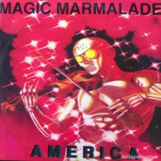 Discos de vinilo: MAGIC MARMALADE - AMERICA . 1992 ITALY. Lote 75828803