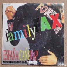 Discos de vinilo: FAMILY FAX - ESPAÑA CAÑI RAP. Lote 75841491