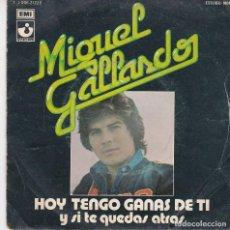 Dischi in vinile: SINGLE MIGUEL GALLARDO. VINILO COMPROBADO Y BIEN. CARPETA EN NORMAL ESTADO. Lote 75873295