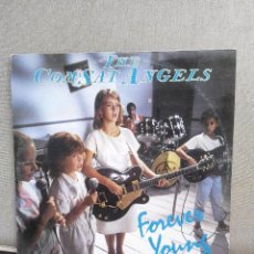 Discos de vinilo: COM SAT ANGELS. FOREVER YOUNG. Lote 75876183