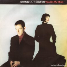 Discos de vinilo: SWING OUT SISTER - YOU ON MY MIND . 1989 GERMANY. Lote 75899987