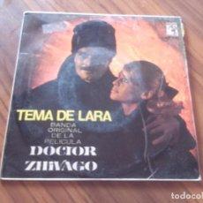 Discos de vinilo: TEMA DE LARA. BSO. DE DOCTOR ZHIVAGO. SINGLE EN BUEN ESTADO. . Lote 75915951
