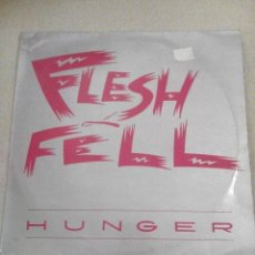 Discos de vinilo: FLESH & FELL-HUNGER SCARFACE. Lote 75923683