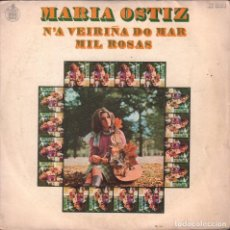 Discos de vinilo: MARIA OSTIZ- N´A VEIRIÑA DO MAR,MIL ROSAS SINGLE HISPAVOX DE 1970 ,RF-1739//2. Lote 180433207