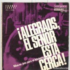 Discos de vinilo: FITTY RATHMAAN. ALEGRAOS EL SEÑOR ESTA CERCA. MISA EN JAZZ. VERGARA 1966. EP. Lote 75958339