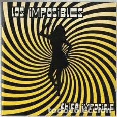 Discos de vinilo: LOS IMPOSIBLES – CHICA IMPOSIBLE (PROMO COPY). Lote 75965459