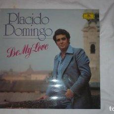 Discos de vinilo: PLÁCIDO DOMINGO BE MY LOVE (AÑOS 70). Lote 76025399