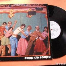 Discos de vinilo: COUP DE SOUPE SONETOS AMOROSOS PORTUGUESES LP SPAIN 1986 PDELUXE . Lote 76032511