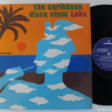 Discos de vinilo: THE CARIBBEAN DISCO SHOW LOBO MAXI SINGLE 1981. Lote 76075506