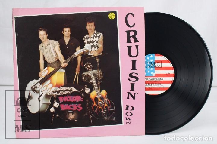 DISCO LP DE VINILO - THE RAZORBACKS. CRUISIN' DOWN - FURY RECORDS, 1990 (Música - Discos - LP Vinilo - Pop - Rock Extranjero de los 90 a la actualidad)