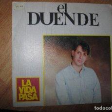 Discos de vinilo: EL DUENDE MUSICO CANTANTE DE ALICANTE LA VIDA PASA. Lote 76095159