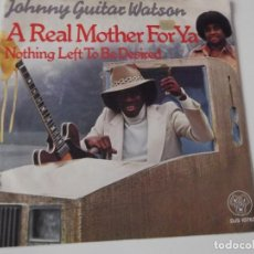 Discos de vinilo: JOHNNY GUITAR WATSON - A REAL MOTHER FOR YA. Lote 76176155