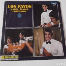 Discos de vinilo: LOS PAYOS - MARÍA ISABEL. Lote 76176443
