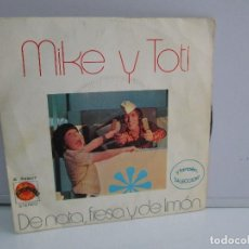 Discos de vinilo: MIKE Y TOTI. DE NATA, FRESA Y DE LIMON. DISCO VINILO. VER FOTOGRAFIAS ADJUNTAS. Lote 76187035