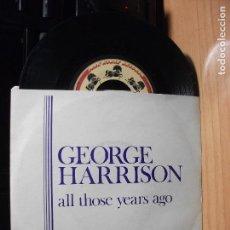 Discos de vinilo: GEORGE HARRISON ALL THOSE YEARS AGO SINGLE ITALIA 1981 PDELUXE . Lote 76200891