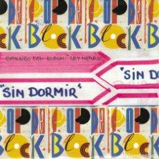 Discos de vinilo: POP DE BLOCK - SIN DORMIR (SINGLE PROMO ESPAÑOL DE 1991). Lote 76204899