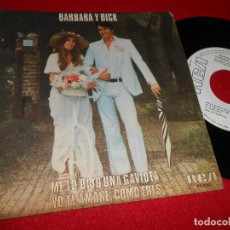 Discos de vinilo: BARBARA Y DICK ME LO DIJO UNA GAVIOTA/YO TE AMARÉ, COMO ERES 7'' SINGLE 1979 RCA PROMO. Lote 76207043