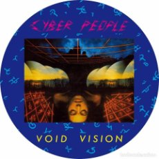 Discos de vinilo: CYBER PEOPLE-VOID VISION -PICTURE DISC EDITION. Lote 195207132