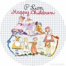 Discos de vinilo: P LION - HAPPY CHILDREN -PICTURE DISC LIMITED EDITION. Lote 76215547
