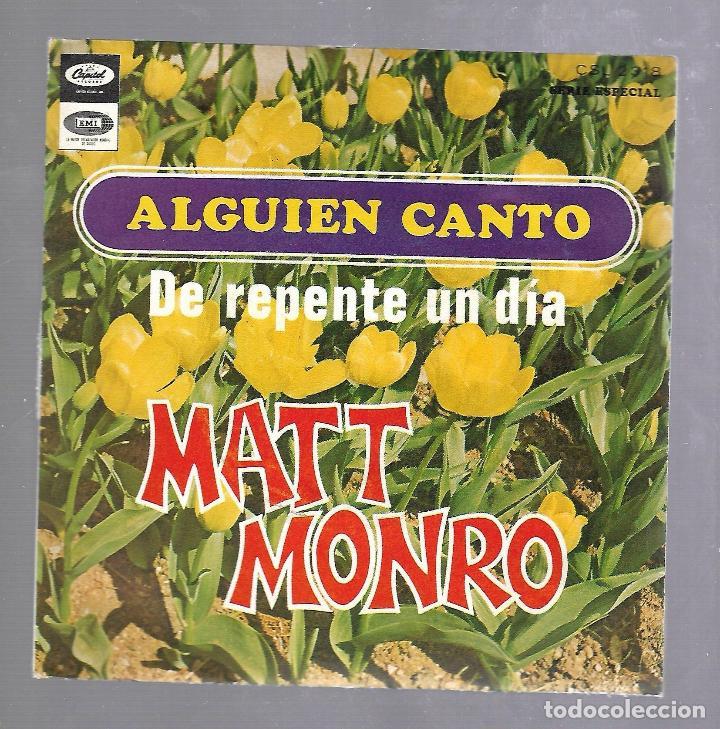 SINGLE. MATT MONRO. ALGUIEN CANTO / DE REPENTE UN DIA. CAPITOL RECORDS. 1968 (Música - Discos - Singles Vinilo - Pop - Rock Extranjero de los 50 y 60)