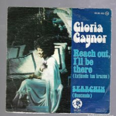 Discos de vinilo: SINGLE. GLORIA GAYNOR. REACH OUT, I'LL BE THERE / SEARCHIN. 1975. Lote 76272135