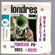 Discos de vinilo: SINGLE. LONDRES. JOAQUIN MERINO. PARA TURISTAS POBRES... Y RICOS. EDICIONES MARTE.. Lote 76279579