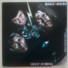 Discos de vinilo: IMAGINATION ‎– NIGHT DUBBING (SPECIAL REMIXED VERSIONS) / ED. ESPAÑOLA 1983. Lote 76291623