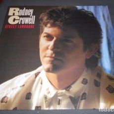 Discos de vinilo: RODNEY CROWELL --- STREET LANGUAGE // LETRAS CANCIONES // COMO NUEVO. Lote 76295111