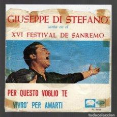 Disques de vinyle: GIUSEPPE DI STEFANO - PER QUESTO VOGLIO TE / VIVRO` PER AMARTI · XVI FESTIVAL DE SANREMO - . Lote 76295687
