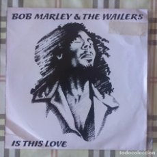 Discos de vinilo: BOB MARLEY IS THIS LOVE SINGLE VINILO REGGAE. Lote 76302151