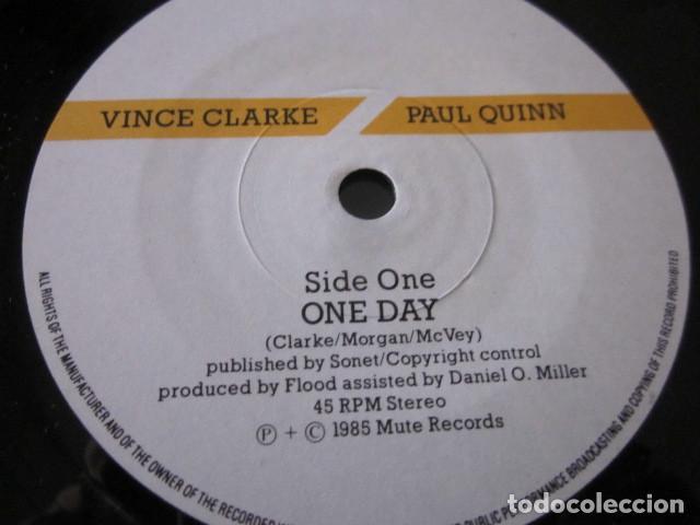 Discos de vinilo: VINCE CLARKE & PAUL QUINN - ONE DAY - SN - EDICION UK DEL AÑO 1985 - DEPECHE MODE. - Foto 3 - 76411071