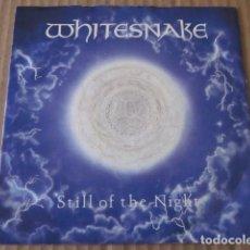 Discos de vinilo: WHITESNAKE - STILL OF THE NIGHT - SN - EDICION UK DEL AÑO 1987.. Lote 76412079