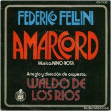 Discos de vinilo: WALDO DE LOS RIOS – AMARCORD - SG SPAIN 1974 - HISPAVOX 45-1106. Lote 76429267