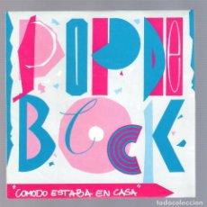 Discos de vinilo: POP DE BLOCK - CÓMODO ESTABA EN CASA (SINGLE 7'' PROMO 1991, AGATA RECORDS AGS 005). Lote 76433663