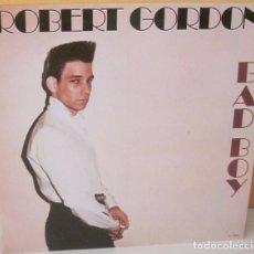 Discos de vinilo: ROBERT GORDON - BAD BOY R C A PROMOCIONAL - 1980. Lote 76526059