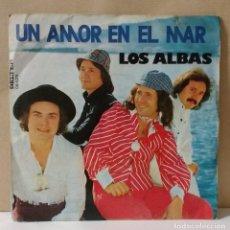 Discos de vinilo: LOS ALBAS – UN AMOR EN EL MAR. Lote 76546755