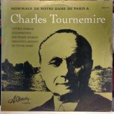 Discos de vinilo: HOMENAJE DE NOTRE -DAME A CHARLES TOURNEMIRE. EDICION FRANCESA. Lote 76551319