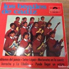 Discos de vinilo: LOS BEATLES DE CÁDIZ. HABLEMOS DEL JAMON. Lote 76553863