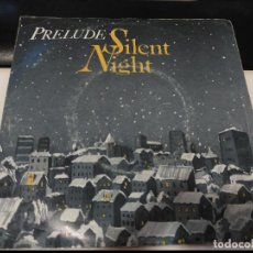 Discos de vinilo: SINGLE PRELUDE - SILENT NIGHT - AFTER HOURS UK 1982. Lote 76564551