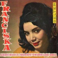 Disques de vinyle: FRANCISKA, EP, MELODIA DEL CORAZÓN ROTO + 3, AÑO 1962. Lote 76582743