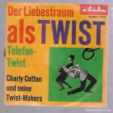 Discos de vinilo: SINGLE. DER LIEBESTRAUM ALS TWIST. CHARLY COTTON UND SEINE TWIST-MAKERS. Lote 76587631